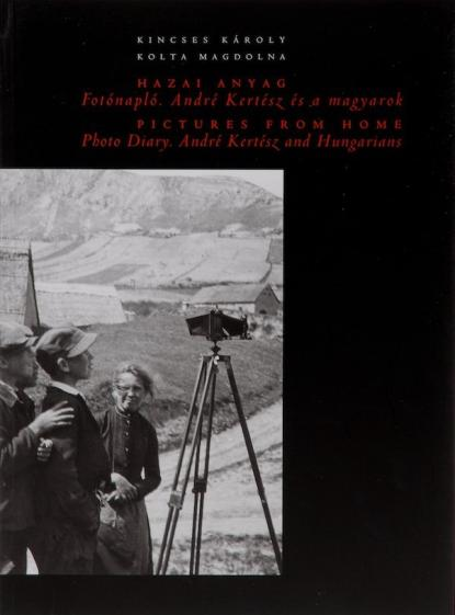 André Kertész: Hazai anyag