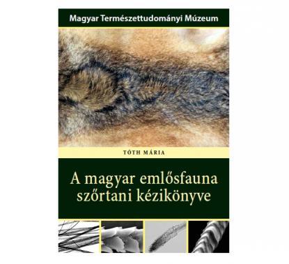 A magyar emlősfauna szőrtani kézikönyve