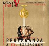 Propaganda a XX. században, plakát