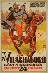 Romantikus, huszáros háborúábrázolás egy korabeli plakáton, részlet a Propaganda az I. világháborúban c. kiállításból