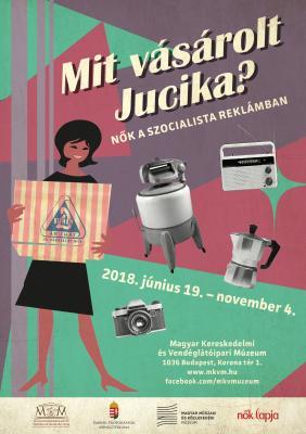 Mit vásárolt Jucika? - Nők a szocialista reklámban
