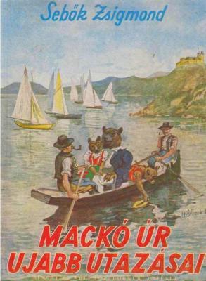 Sebők Zsigmond: Mackó úr újabb utazásai