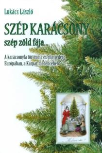 Szép karácsony szép zöld fája